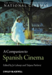 A Companion to Spanish Cinema (Innbundet)