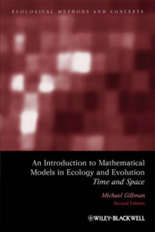 An Introduction to Mathematical Models in Ecology and Evolution av Mike Gillman (Innbundet)