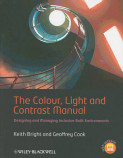The Colour, Light and Contrast Manual