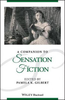 A Companion to Sensation Fiction (Innbundet)