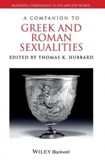 A Companion to Greek and Roman Sexualities (Innbundet)