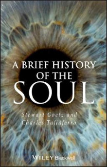A Brief History of the Soul av Stewart Goetz og Charles Taliaferro (Heftet)