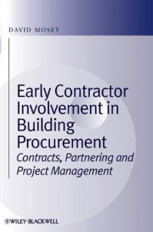 Early Contractor Involvement in Building Procurement av David Mosey (Innbundet)