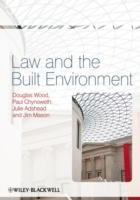 Law & the Built Environment av Douglas Wood, Paul Chynoweth, Julie Adshead og Jim Mason (Heftet)