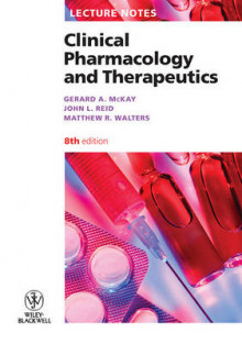 Lecture Notes: Clinical Pharmacology and Therapeutics av Gerard A. McKay, John L. Reid og Matthew R. Walters (Heftet)