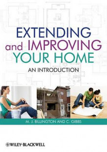 Extending and Improving Your Home av Michael  J. Billington og Clive Gibbs (Heftet)