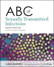 ABC of Sexually Transmitted Infections 6E (Heftet)