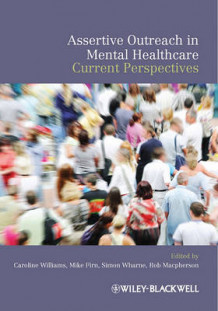 Assertive Outreach in Mental Healthcare (Heftet)