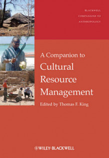 A Companion to Cultural Resource Management (Innbundet)