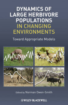 Dynamics of Large Herbivore Populations in Changing Environments av Norman Owen-Smith (Heftet)