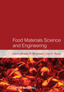 Food Materials Science and Engineering av Bhesh R. Bhandari (Innbundet)