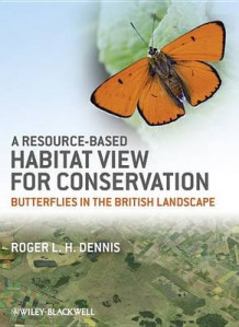 A Resource-Based Habitat View for Conservation av Roger L. H. Dennis (Innbundet)