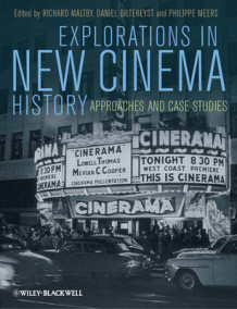 Explorations in New Cinema History (Innbundet)