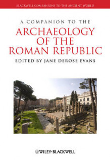 A Companion to the Archaeology of the Roman Republic (Innbundet)