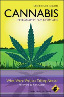 Cannabis - Philosophy for Everyone (Heftet)