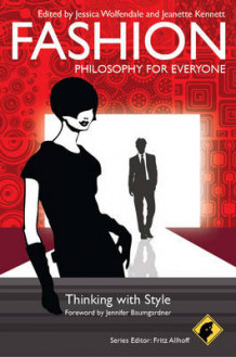 Fashion - Philosophy for Everyone (Heftet)