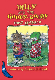 Dilly and the Goody-Goody av Tony Bradman (Innbundet)