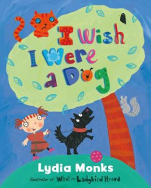 I Wish I Were a Dog av Lydia Monks (Heftet)