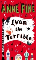 Ivan the Terrible av Anne Fine (Heftet)