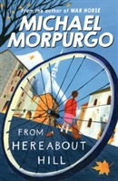 From Hereabout Hill av Michael Morpurgo (Heftet)