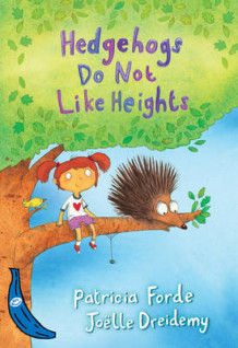 Hedgehogs Do Not Like Heights av Patricia Forde (Heftet)