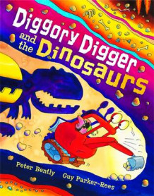 Diggory Digger and the Dinosaurs av Peter Bently (Heftet)