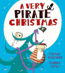 A Very Pirate Christmas av Timothy Knapman (Heftet)
