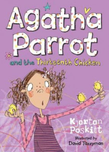 Agatha Parrot and the Thirteenth Chicken av Kjartan Poskitt (Heftet)