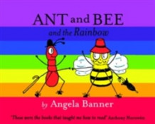 Ant and Bee and the Rainbow av Angela Banner (Innbundet)