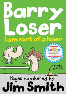Barry Loser: I am Sort of a Loser av Jim Smith (Heftet)