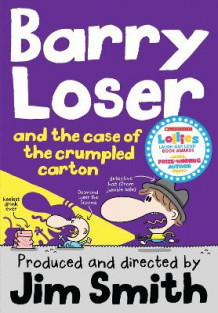 Barry Loser and the Case of the Crumpled Carton av Jim Smith (Heftet)