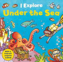 I Explore! Under the Sea av Dr. Mike Goldsmith (Pappbok)