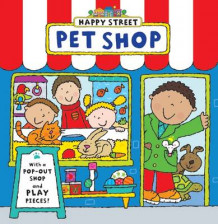 Happy Street: Pet Shop (Pappbok)