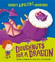 Doughnuts for a Dragon av Adam Guillain og Charlotte Guillain (Heftet)