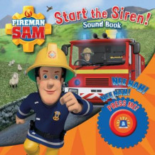 Fireman Sam: Start the Siren! Emergency Sound Book av Egmont Publishing UK (Eksperimentell innbinding)