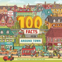 100 Facts Around Town av Clive Gifford (Eksperimentell innbinding)