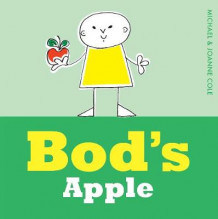 Bod's Apple av Michael Cole (Innbundet)