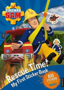 Fireman Sam Rescue Time! My First Sticker Book (Heftet)