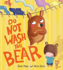 Do Not Wash This Bear av Sam Hay (Heftet)