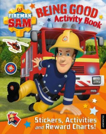 Fireman Sam: Being Good Activity Book (Heftet)