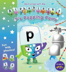 Alphablocks P's Popping Party (Heftet)