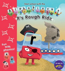 Alphablocks: R's Rough Ride (Heftet)