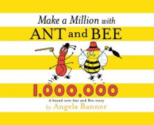 Make a Million with Ant and Bee av Angela Banner (Innbundet)
