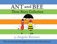 Ant and Bee Three Story Collection av Angela Banner (Innbundet)