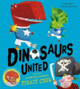 Omslag - Dinosaurs United and The Cowardly Custard Pirate Crew