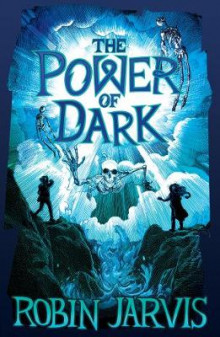 The Power of Dark av Robin Jarvis (Heftet)
