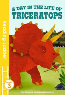 A Day in the Life of Triceratops av Susie Brooks (Heftet)