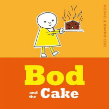 Bod and the Cake av Michael Cole (Innbundet)