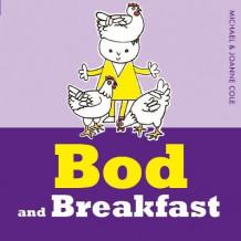 Bod and Breakfast av Michael Cole (Innbundet)