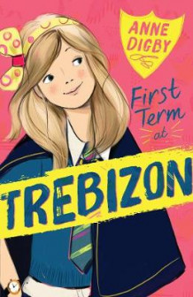 First Term at Trebizon av Anne Digby (Heftet)